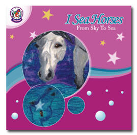 I Sea Horses From Sky to Sea children's book